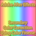 After Effects - Adobe After Effects - Secondary Color Correction using Color Finesse