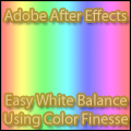 After Effects - Adobe After Effects - Easy White Balance Using Color Finesse
