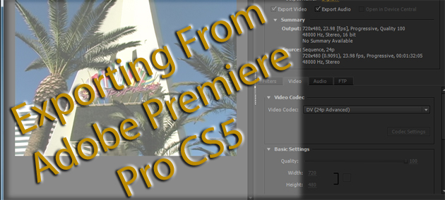 Adobe Premiere Pro - New Exporting Features in CS5