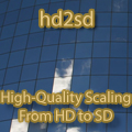 Open Source - hd2sd - High Quality Scaling From HD to SD
